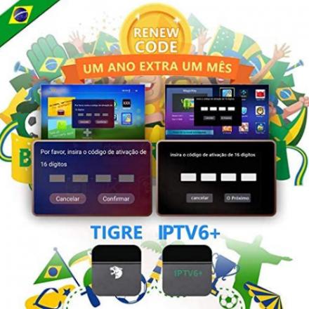 IPTV Brazil TV Box Tigre / IPTV 6+ Plus Renew Code